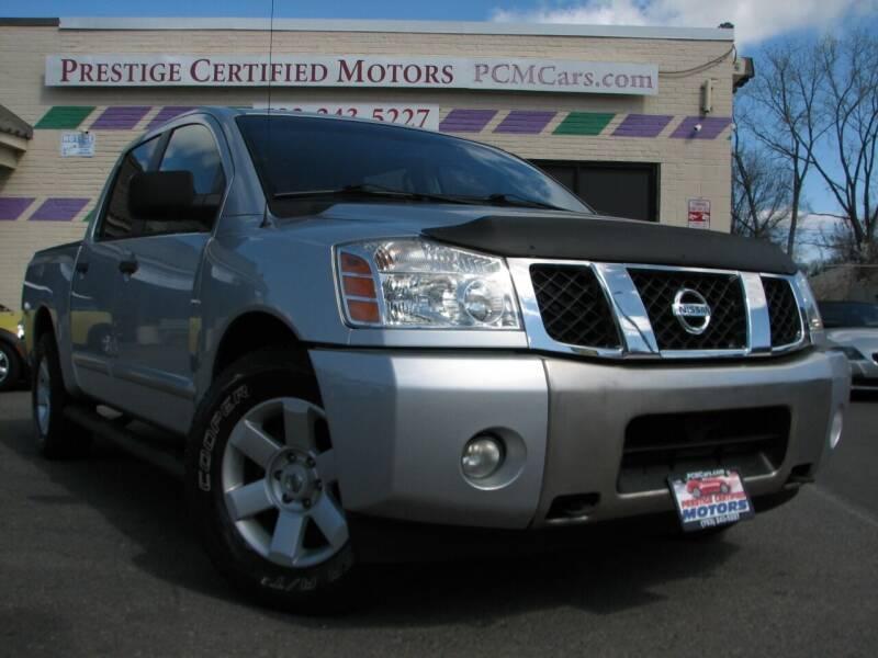 2006 Nissan Titan for sale at Prestige Certified Motors in Falls Church VA