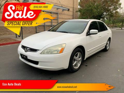 2005 Honda Accord for sale at Eco Auto Deals in Sacramento CA