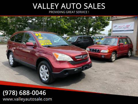 2007 Honda CR-V for sale at VALLEY AUTO SALES in Methuen MA