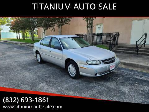 2003 Chevrolet Malibu for sale at TITANIUM AUTO SALE in Houston TX
