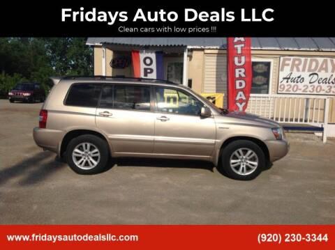 2006 Toyota Highlander Hybrid for sale at Fridays Auto Deals LLC in Oshkosh WI