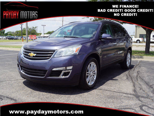 2014 Chevrolet Traverse for sale at Payday Motors in Wichita KS