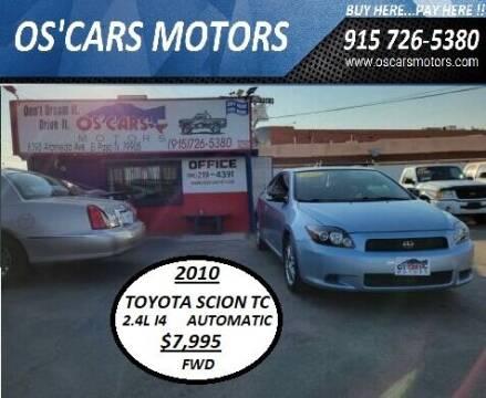 2010 Scion tC for sale at Os'Cars Motors in El Paso TX