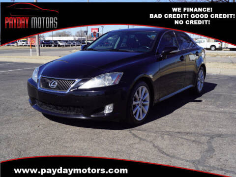 2010 Lexus IS 250 for sale at Payday Motors in Wichita And Topeka KS