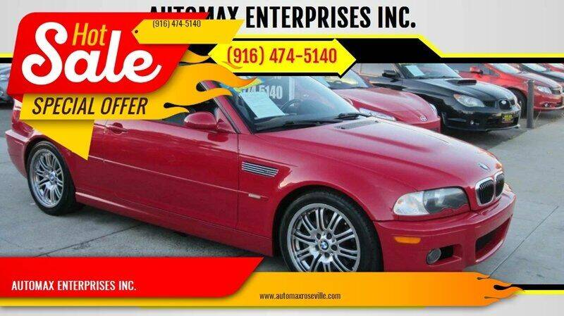 2003 BMW M3 for sale at AUTOMAX ENTERPRISES INC. in Roseville CA