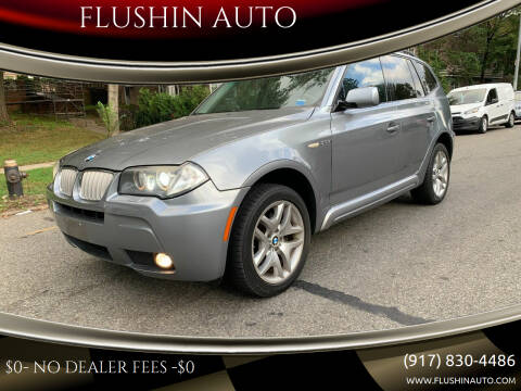 2007 BMW X3 for sale at FLUSHIN AUTO in Flushing NY